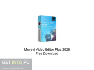 Movavi Video Editor Plus 2020 Latest Version Download-GetintoPC.com