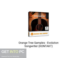 Orange Tree Samples Evolution Songwriter (KONTAKT) Latest Version Download-GetintoPC.com