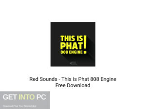 Red Sounds This Is Phat 808 Engine Latest Version Download-GetintoPC.com