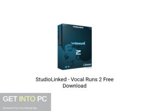 StudioLinked Vocal Runs 2 Latest Version Download-GetintoPC.com