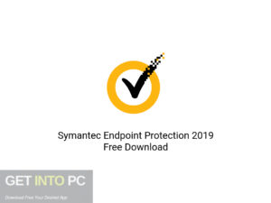 Symantec Endpoint Protection 2019 Latest Version Download-GetintoPC.com