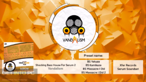 Vandalism - Shocking Bass House For Serum 2 Direct Link Download-GetintoPC.com