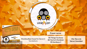 Vandalism - Shocking Bass House For Serum 2 Offline Installer Download-GetintoPC.com