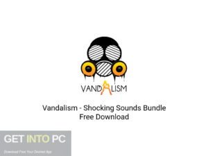 Vandalism Shocking Sounds Bundle Latest Version Download-GetintoPC.com