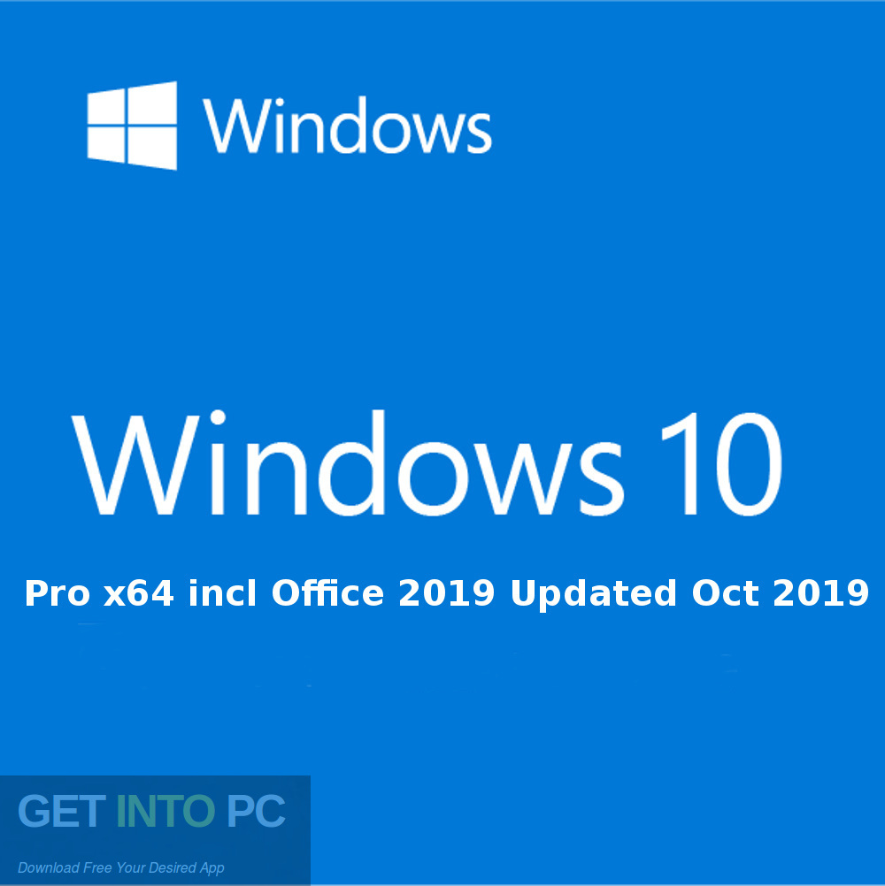 Windows 10 Pro x64 incl Office 2019 Updated Oct 2019 Free Download-GetintoPC.com