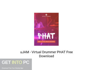 uJAM Virtual Drummer PHAT Latest Version Download-GetintoPC.com