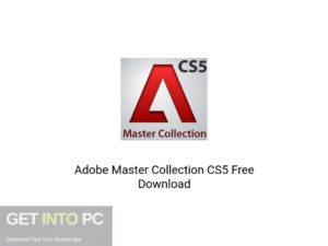 Adobe Master Collection CS5 Latest Version Download-GetintoPC.com