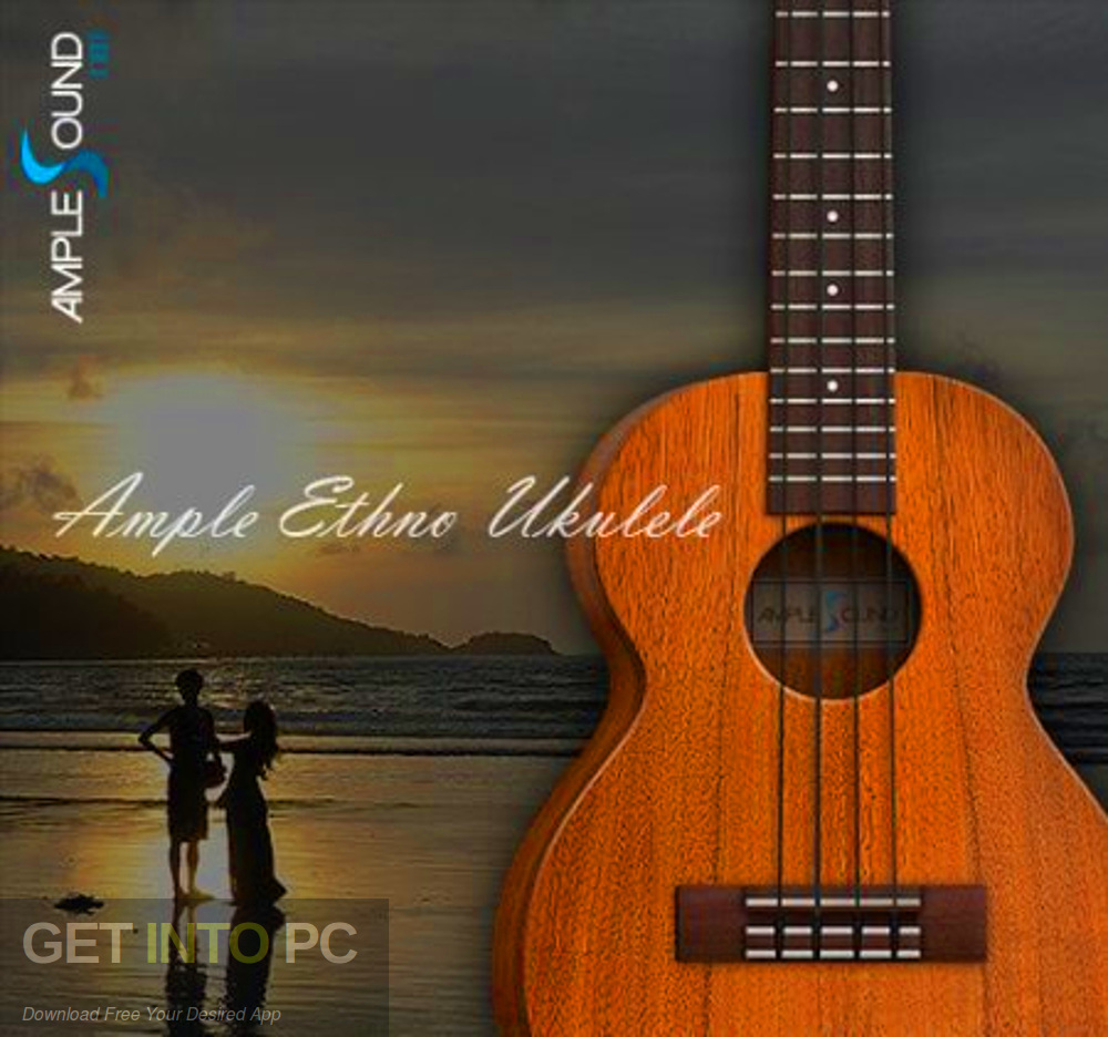 Ample Sound - Ample Ethno Ukulele III Free Download-GetintoPC.com