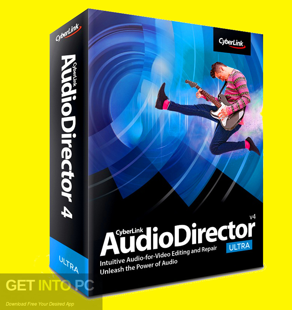 CyberLink AudioDirector Ultra 2019 Free Download-GetintoPC.com