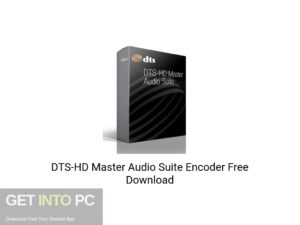 DTS HD Master Audio Suite Encoder Latest Version Download-GetintoPC.com