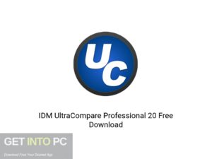 IDM UltraCompare Professional 20 Latest Version Download-GetintoPC.com
