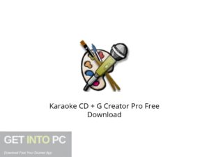 Karaoke CD + G Creator Pro Latest Version Download-GetintoPC.com