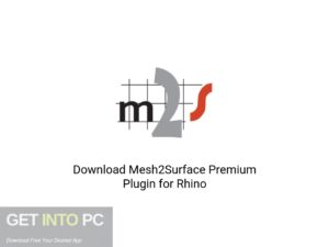 Mesh2Surface Premium Plugin For Rhino Latest Version Download-GetintoPC.com