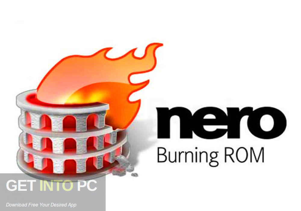 Nero Burning ROM 2020 Free Download-GetintoPC.com