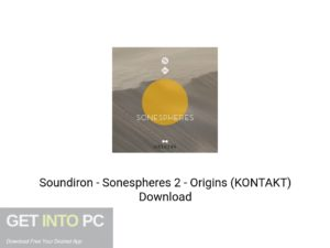 Soundiron Sonespheres 2 Origins (KONTAKT) Latest Version Download-GetintoPC.com
