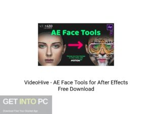 VideoHive - AE Face Tools For After Effects Latest Version Download-GetintoPC.com