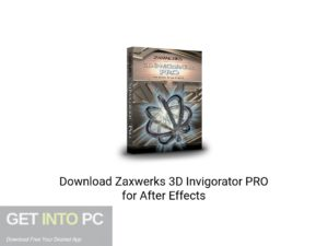 Zaxwerks 3D Invigorator PRO For After Effects Latest Version Download-GetintoPC.com