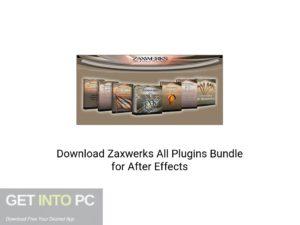 Zaxwerks All Plugins Bundle For After Effects Latest Version Download-GetintoPC.com