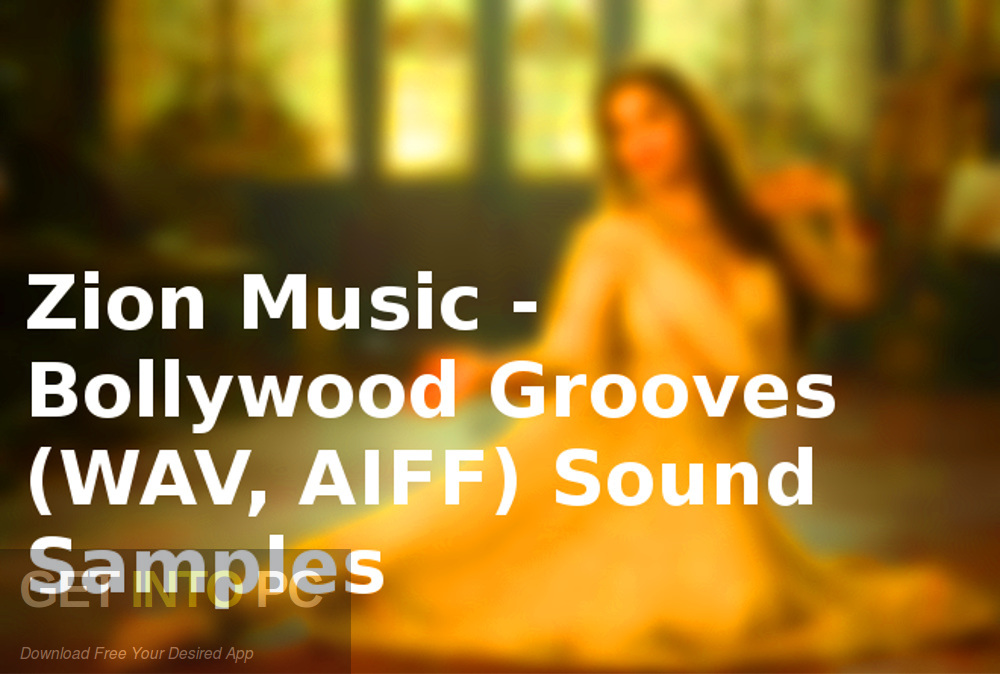 Zion Music - Bollywood Grooves (WAV, AIFF) Sound Samples Latest Version Download-GetintoPC.com