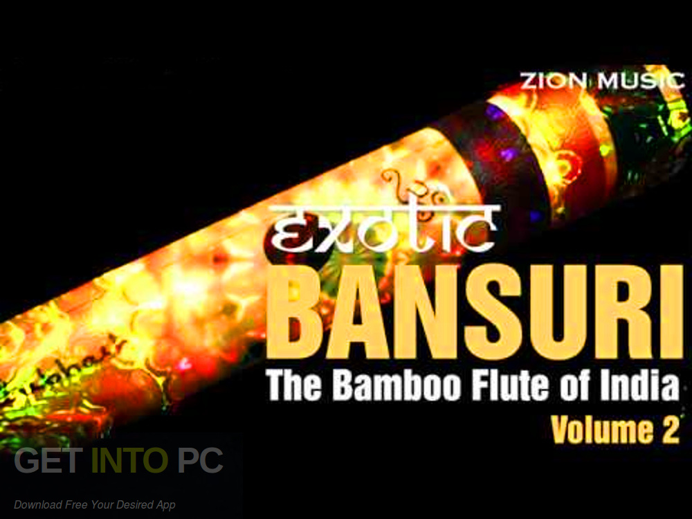 Zion Music Exotic Bansuri Vol 2 Samples Direct Link Download-GetintoPC.com