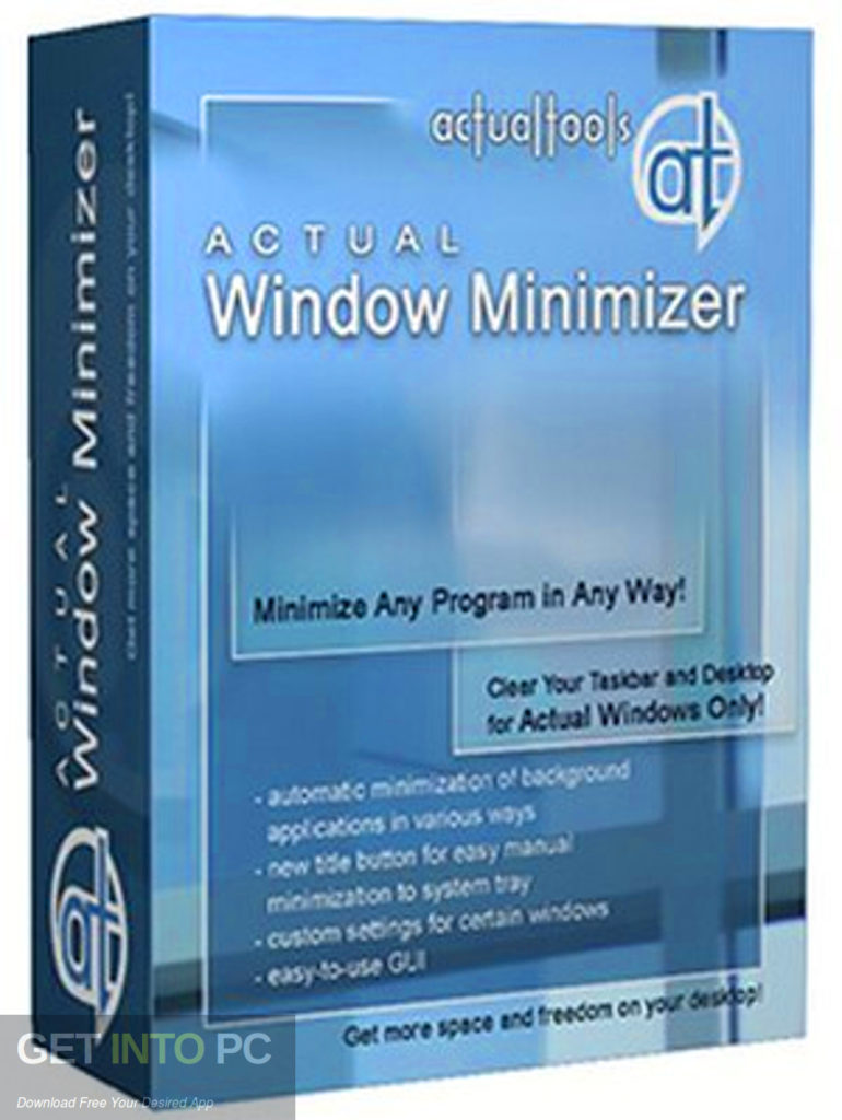 Actual Window Minimizer Free Download-GetintoPC.com