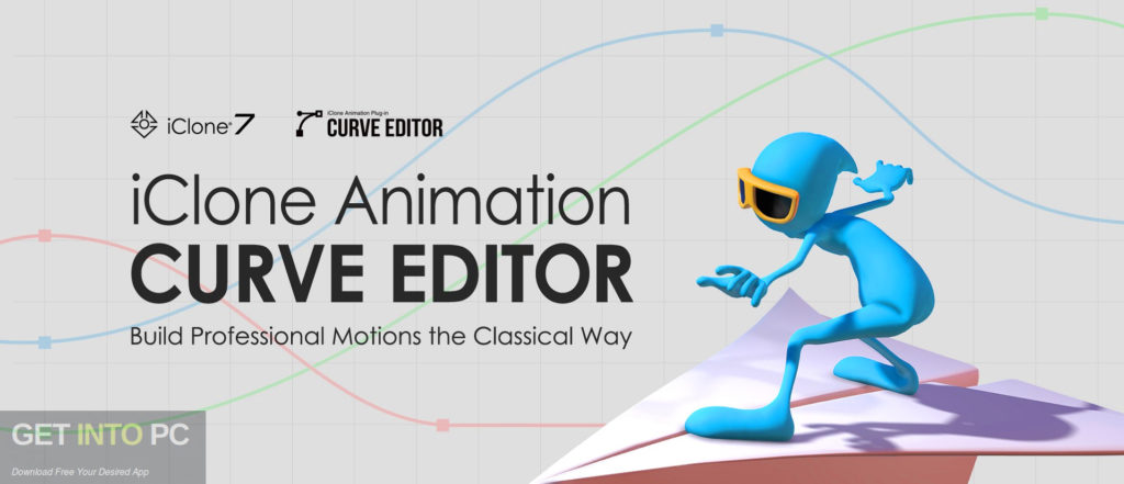Curve Editor Plug-In for Reallusion iClone 7 Free Download-GetintoPC.com
