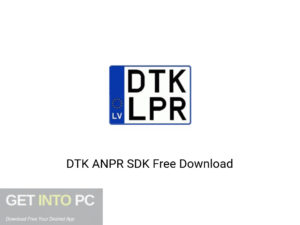 DTK ANPR SDK Latest Version Download-GetintoPC.com