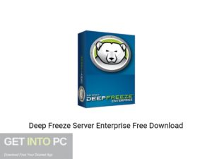 Deep Freeze Server Enterprise Latest Version Download-GetintoPC.com