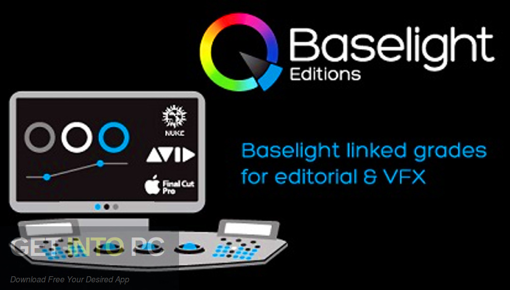 FilmLight Baselight for Avid and Nuke Free Download-GetintoPC.com