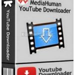 MediaHuman YouTube Downloader Free Download