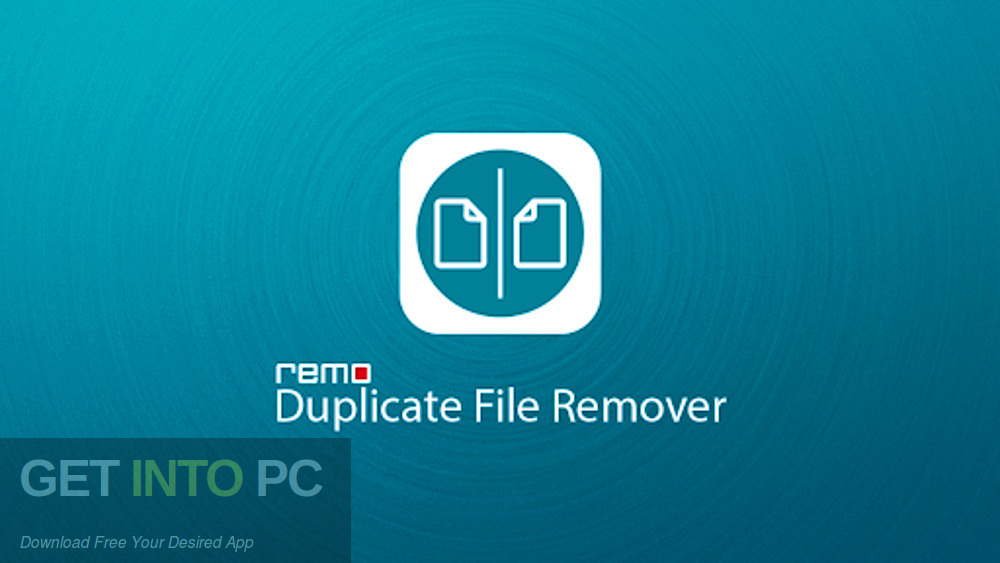 Remo Duplicate File Remover Free Download-GetintoPC.com