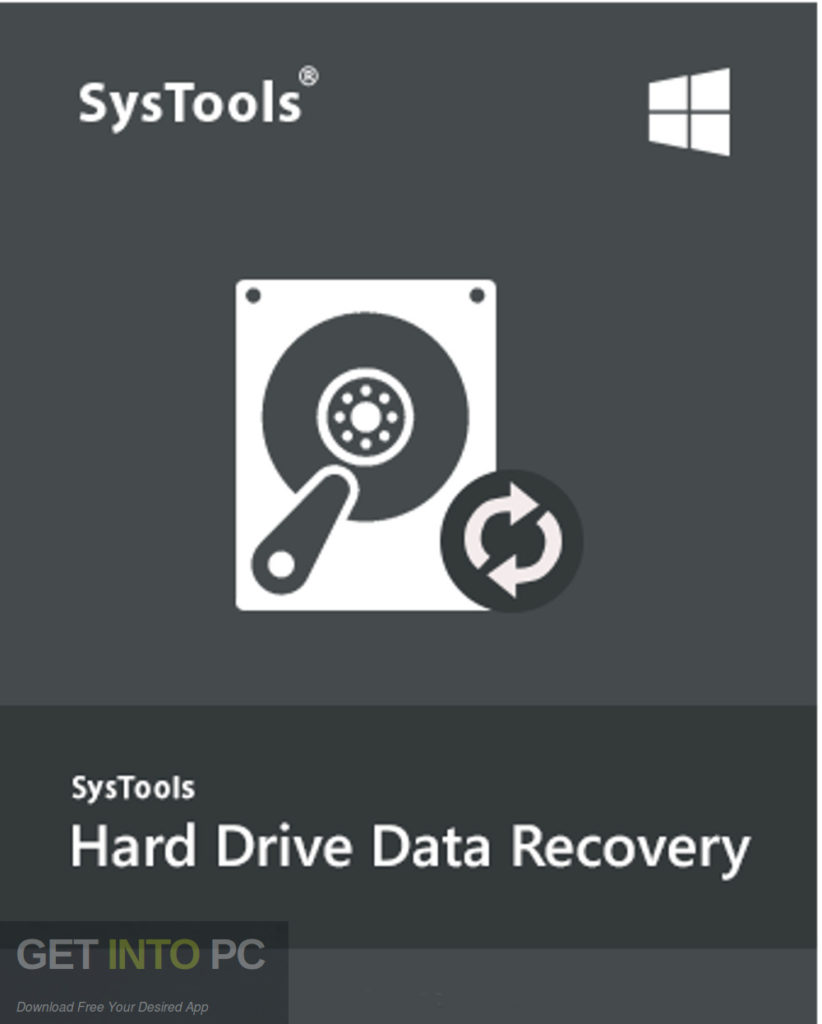 SysTools Hard Drive Data Recovery Free Download-GetintoPC.com