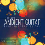 8DiO – The New Ambient Guitar (KONTAKT) Download
