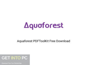 Aquaforest PDFToolKit Offline Installer Download-GetintoPC.com