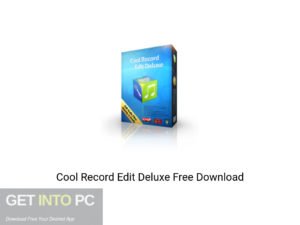 Cool Record Edit Deluxe Offline Installer Download-GetintoPC.com