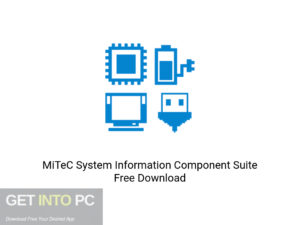 MiTeC System Information Component Suite Offline Installer Download-GetintoPC.com