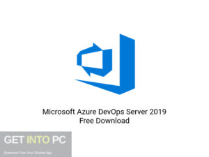 Microsoft Azure DevOps Server 2019 Offline Installer Download-GetintoPC.com