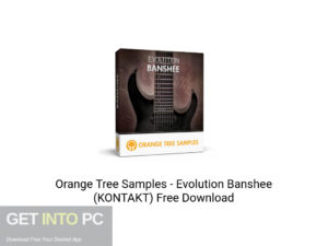 Orange Tree Samples Evolution Banshee (KONTAKT) Offline Installer Download-GetintoPC.com