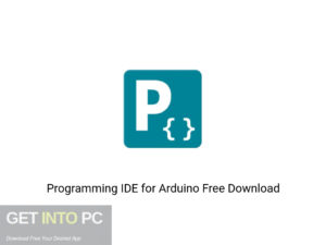 Programming IDE For Arduino Offline Installer Download-GetintoPC.com
