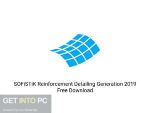 SOFiSTiK Reinforcement Detailing Generation 2019 Offline Installer Download-GetintoPC.com