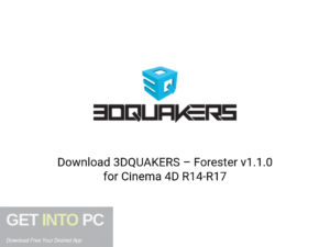 3DQUAKERS Forester v1.1.0 For Cinema 4D R14 R17 Offline Installer Download-GetintoPC.com