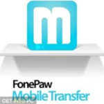 FonePaw Mobile Transfer 2019 Free Download