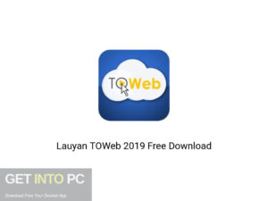 Lauyan TOWeb 2019 Offline Installer Download-GetintoPC.com