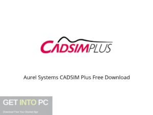Aurel Systems CADSIM Plus Offline Installer Download-GetintoPC.com