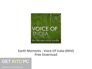 Earth Moments Voice Of India (WAV) Offline Installer Download-GetintoPC.com