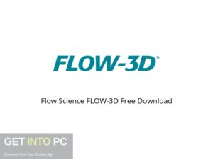 Flow Science FLOW 3D Offline Installer Download-GetintoPC.com