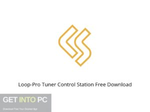 Loop Pro Tuner Control Station Offline Installer Download-GetintoPC.com