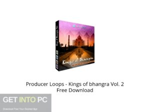 Producer Loops Kings of bhangra Vol. 2 Offline Installer Download-GetintoPC.com