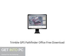 Trimble GPS Pathfinder Office Offline Installer Download-GetintoPC.com
