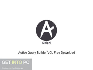 Active Query Builder VCL Offline Installer Download-GetintoPC.com